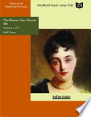 The Woman thou Gavest Me (Volume 3 of 5) (EasyRead Super Large 24pt Edition)