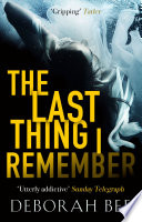 The Last Thing I Remember Book Cover