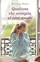 Qualcosa che somiglia al vero amore Book Cover