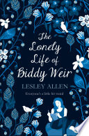 The Lonely Life of Biddy Weir Book Cover
