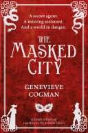 The Masked City: The Invisible Library 2 Book Cover