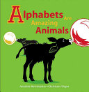 Book cover: Alphabets are Amazing Animals
