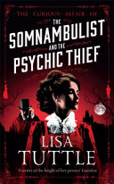 Somnambulist and the Psychic Thief Book Cover
