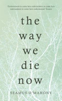 Way We Die Now Book Cover