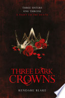 Three Dark Crowns Book Cover
