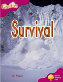Oxford Reading Tree: Stage 10: Fireflies: Survival Book Cover
