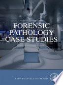 Forensic Pathology Case Studies