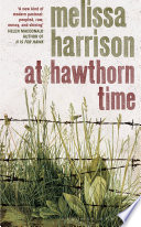 At Hawthorn Time By Melissa Harrison - Front Cover