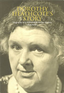 Dorothy Heathcote's Story