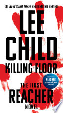 Killing Floor Jack Reacher 1 Lee Child Google Books